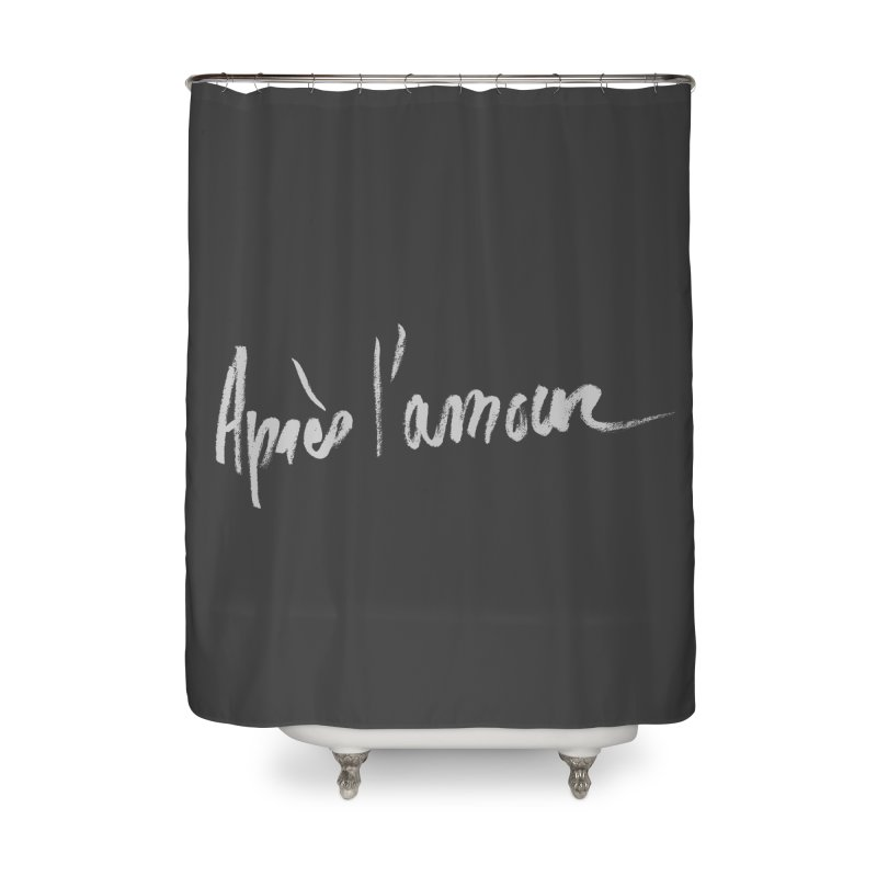 après l'amour Home Shower Curtain by ROCK ARTWORK | T-shirts & apparels
