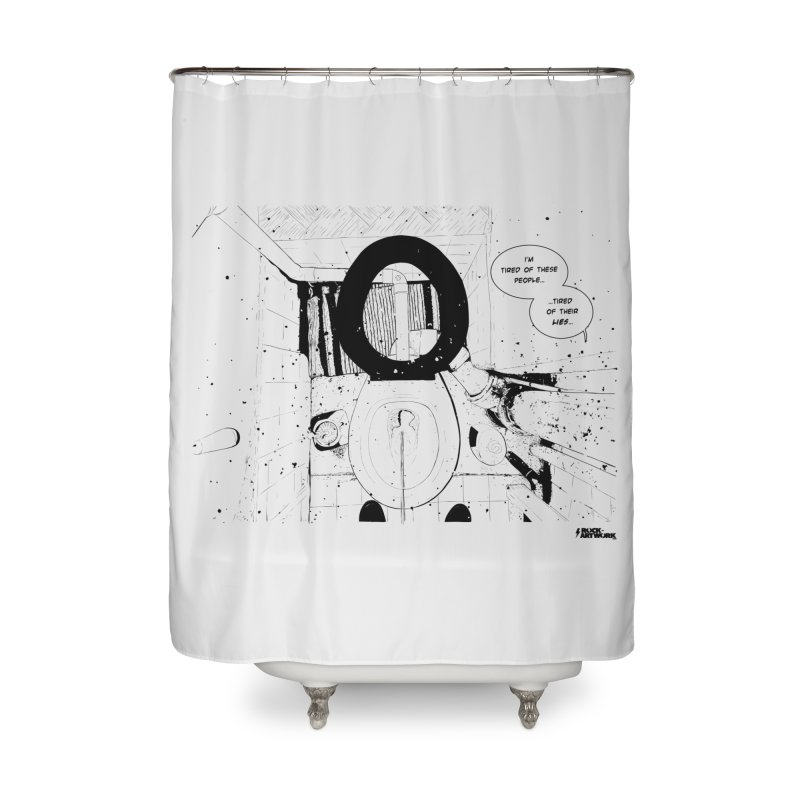 PISSED OFF ! Home Shower Curtain by ROCK ARTWORK | T-shirts & apparels