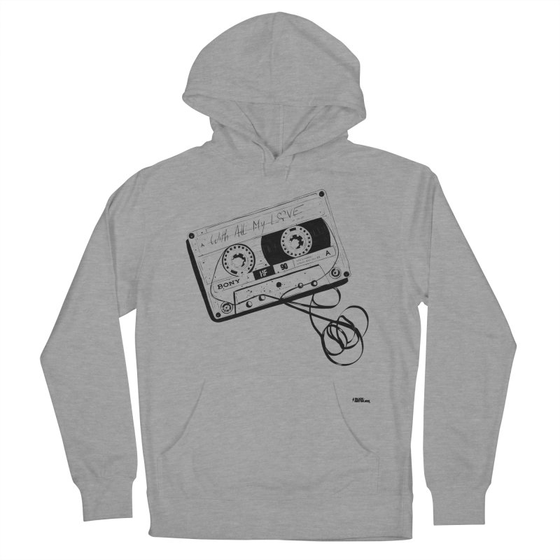 The Love Tape Women's Pullover Hoody by ROCK ARTWORK | T-shirts & apparels