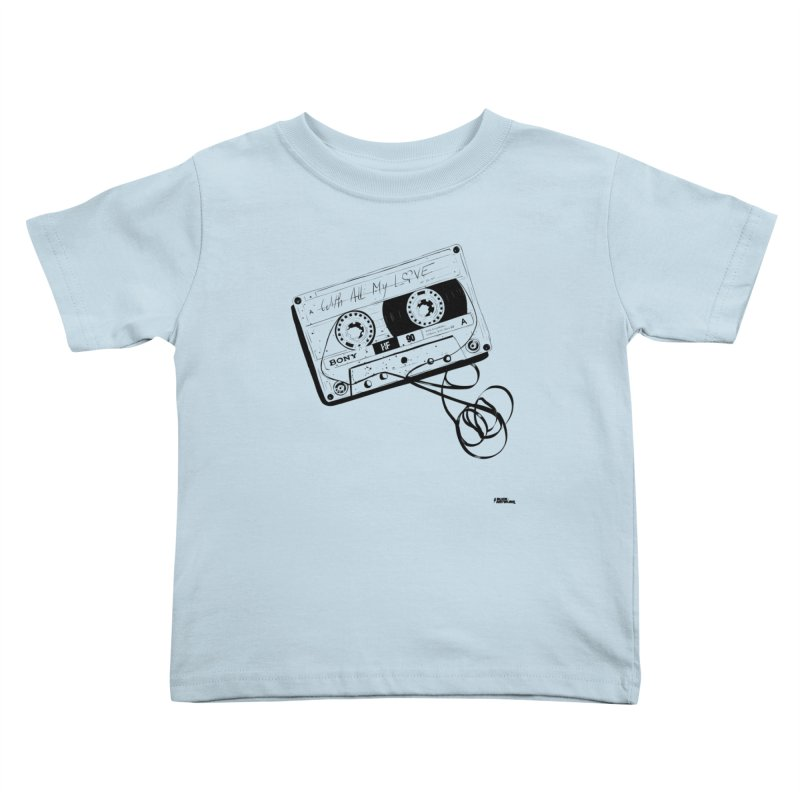 The Love Tape Kids Toddler T-Shirt by ROCK ARTWORK | T-shirts & apparels