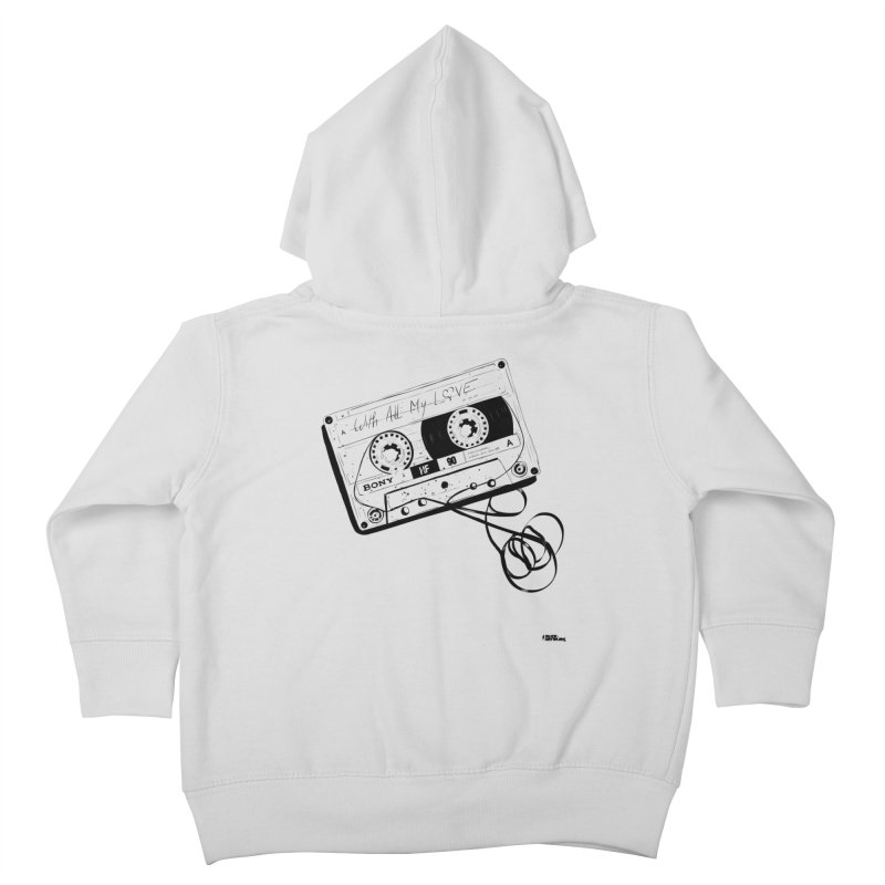 The Love Tape Kids Toddler Zip-Up Hoody by ROCK ARTWORK | T-shirts & apparels