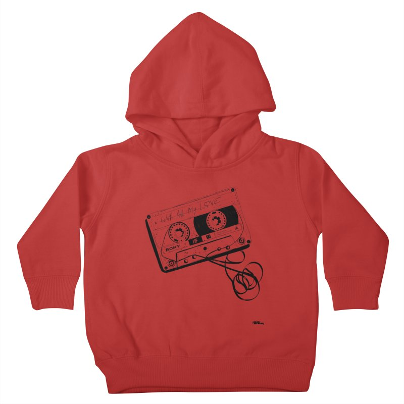 The Love Tape Kids Toddler Pullover Hoody by ROCK ARTWORK   T-shirts & apparels