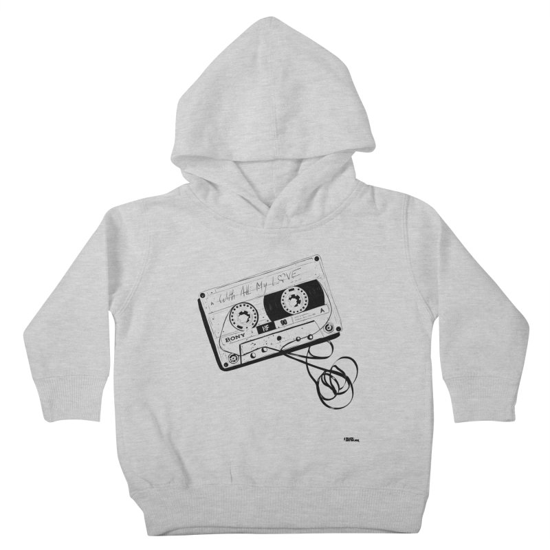 The Love Tape Kids Toddler Pullover Hoody by ROCK ARTWORK | T-shirts & apparels