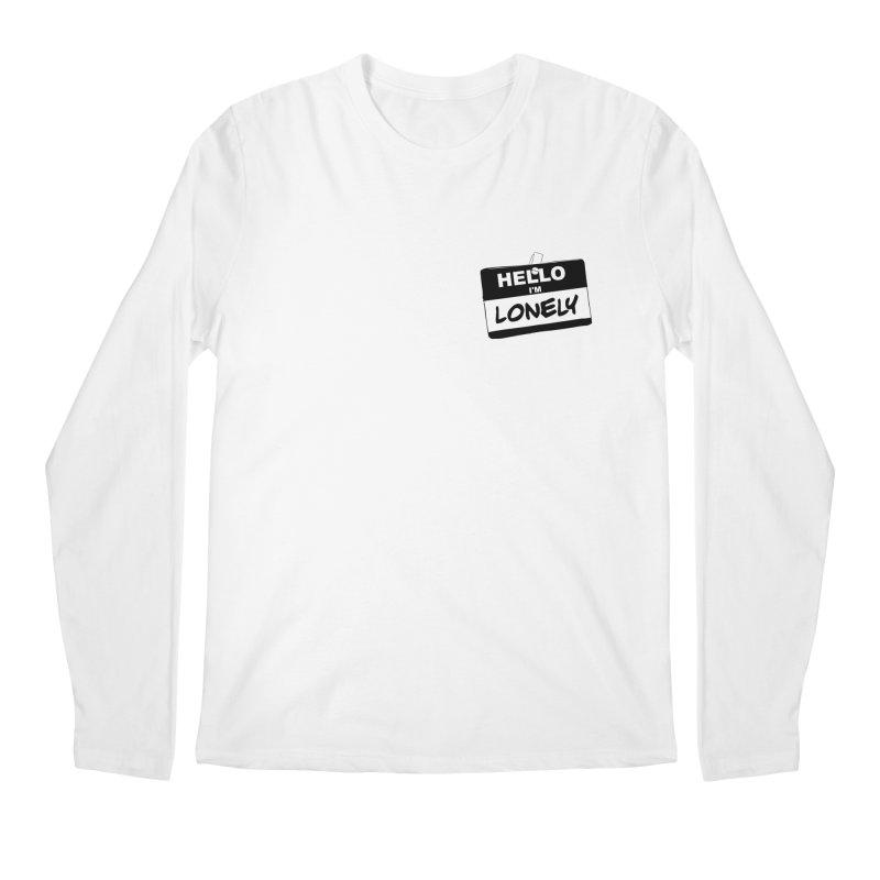 Hello I'm Lonely Men's Longsleeve T-Shirt by ROCK ARTWORK | T-shirts & apparels
