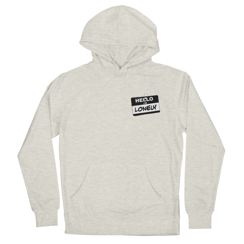 Hello I'm Lonely Men's Pullover Hoody by ROCK ARTWORK | T-shirts & apparels