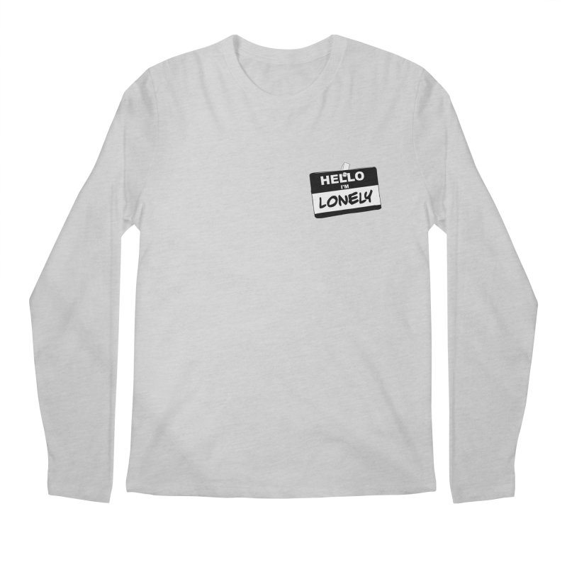 Hello I'm Lonely Men's Regular Longsleeve T-Shirt by ROCK ARTWORK | T-shirts & apparels