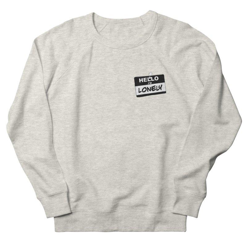 Hello I'm Lonely Men's Sweatshirt by ROCK ARTWORK | T-shirts & apparels