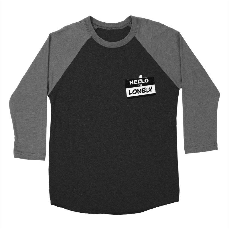 Hello I'm Lonely Women's Baseball Triblend Longsleeve T-Shirt by ROCK ARTWORK   T-shirts & apparels