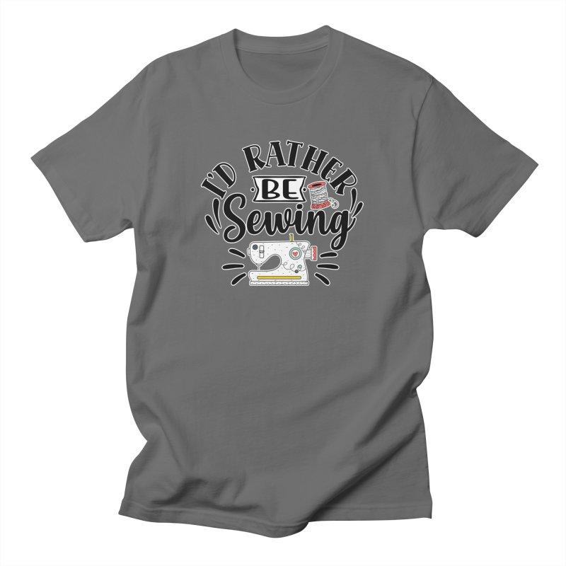 Id Rather be Sewing Men's T-Shirt by RockerByeDestash Market