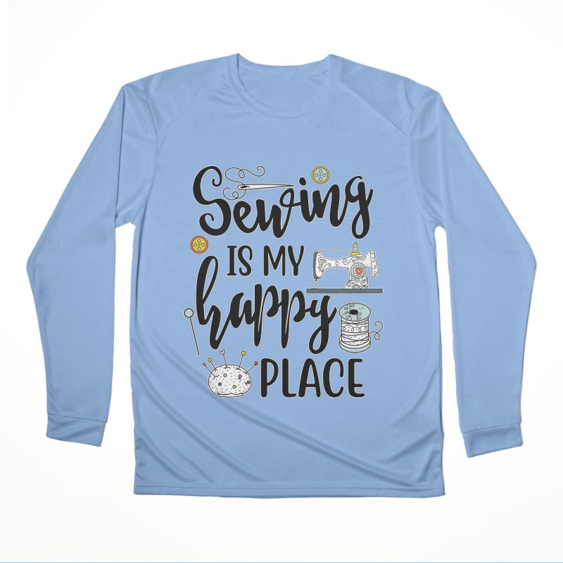 Sewing is my happy place Men's Longsleeve T-Shirt by RockerByeDestash Market
