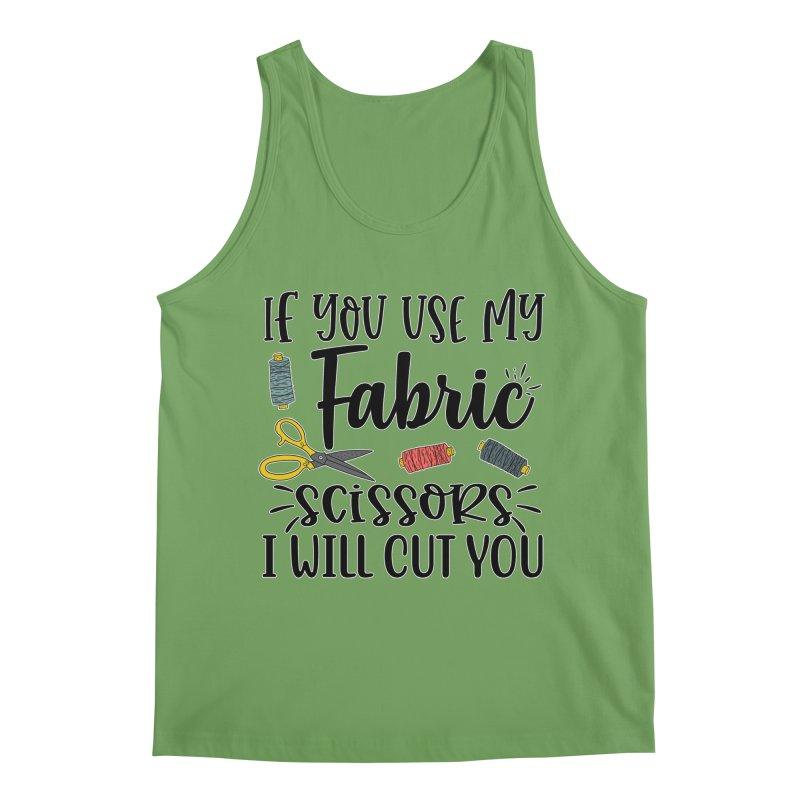 Fabric Scissors Ill Cut you Men's Tank by RockerByeDestash Market