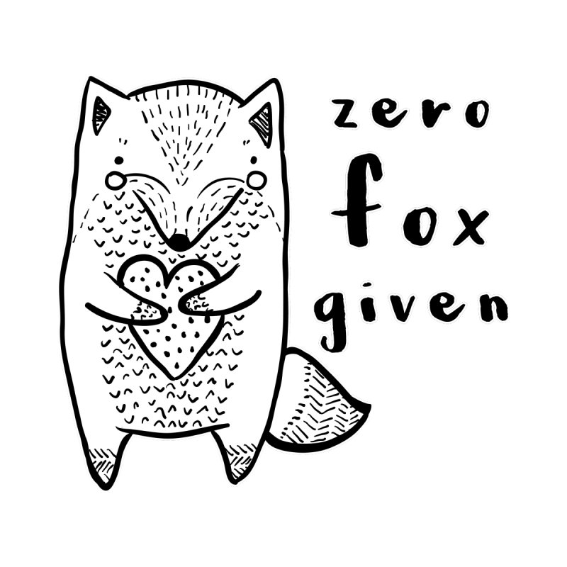 Zero Fox Given by RockerByeDestash Market