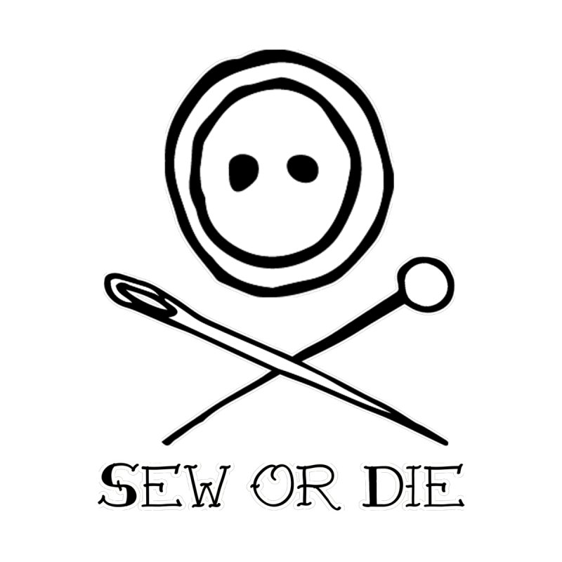 Sew or Die Women's Scoop Neck by RockerByeDestash Market