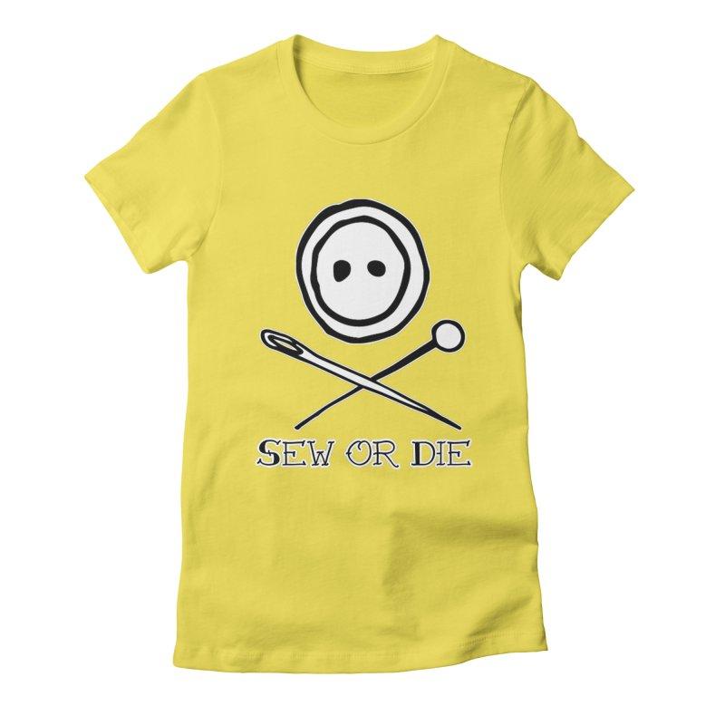 Sew or Die Women's Fitted T-Shirt by RockerByeDestash Market