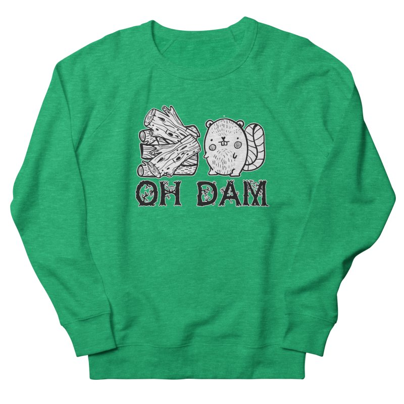 Oh Dam Women's Sweatshirt by RockerByeDestash Market