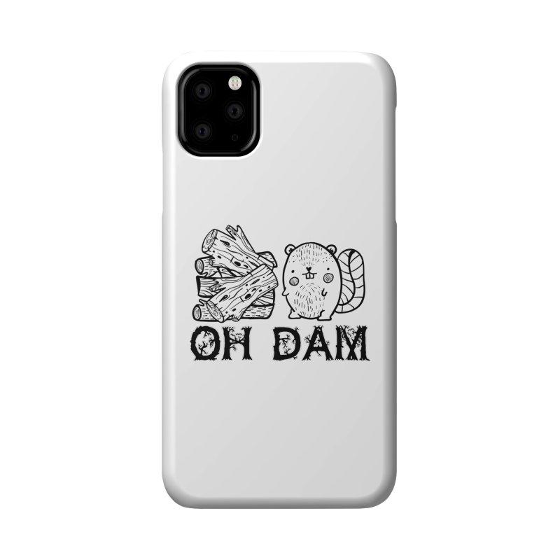 Oh Dam Accessories Phone Case by RockerByeDestash Market