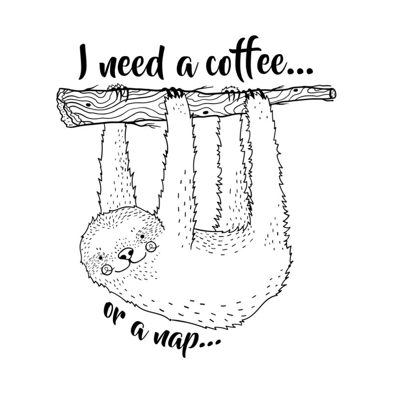Sloth, coffee, nap by RockerByeDestash Market