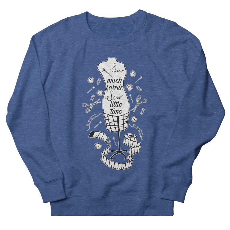Sew Much Fabric Men's Sweatshirt by RockerByeDestash Market