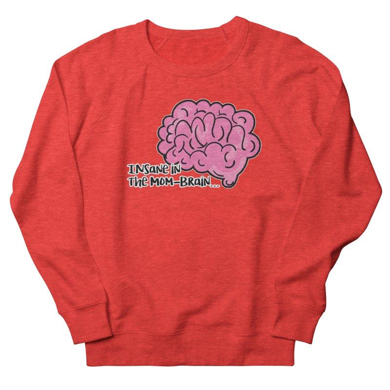 Insane Women's Sweatshirt by RockerByeDestash Market