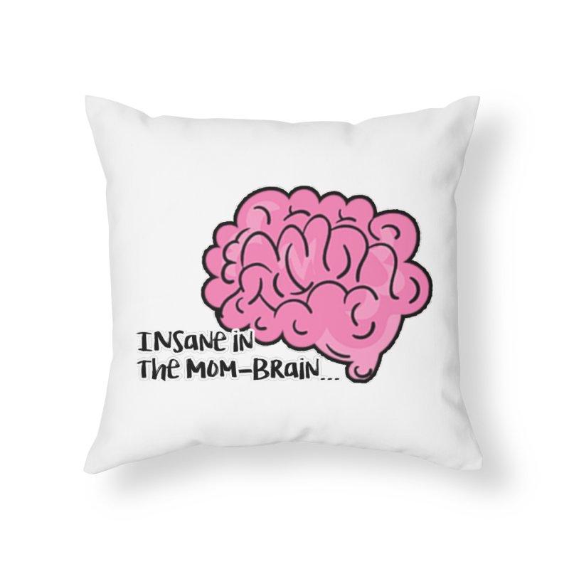 Insane Home Throw Pillow by RockerByeDestash Market