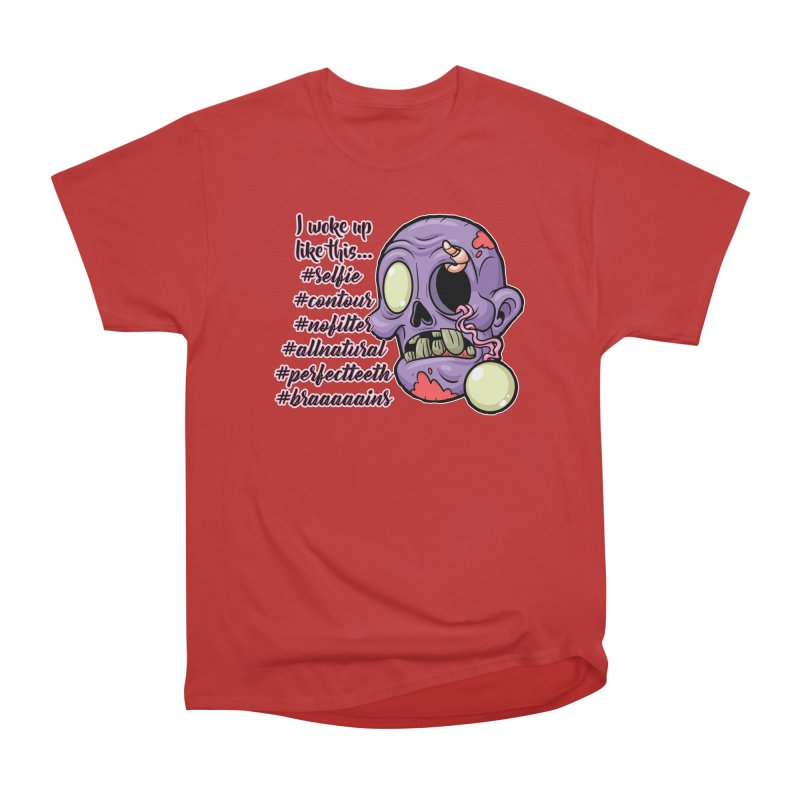 #zombie Women's Heavyweight Unisex T-Shirt by RockerByeDestash Market