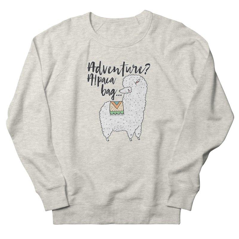 I'll pack a bag. Men's Sweatshirt by RockerByeDestash Market