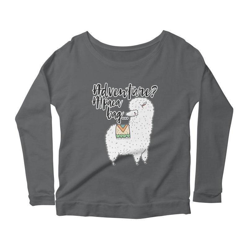 I'll pack a bag. Women's Longsleeve T-Shirt by RockerByeDestash Market