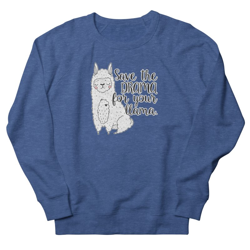 Drama llama Women's French Terry Sweatshirt by RockerByeDestash Market