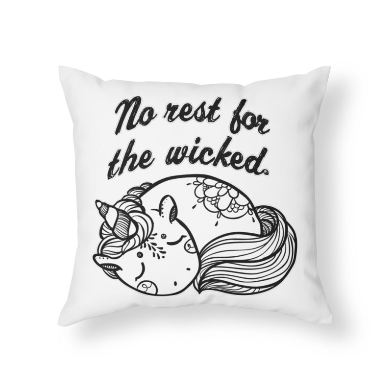 No rest. Home Throw Pillow by RockerByeDestash Market