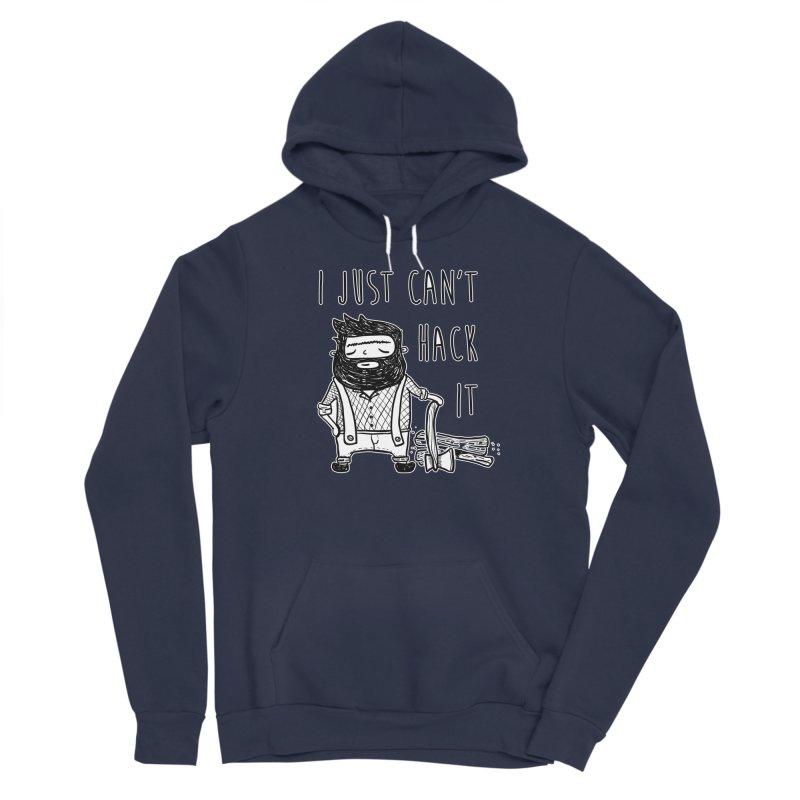 Can't Hack it Women's Pullover Hoody by RockerByeDestash Market
