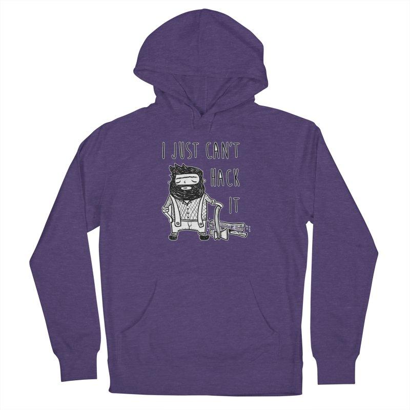Can't Hack it Men's Pullover Hoody by RockerByeDestash Market