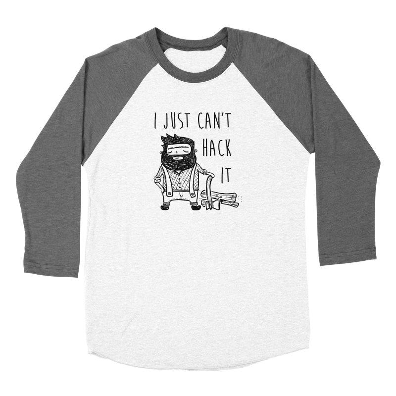 Can't Hack it Women's Longsleeve T-Shirt by RockerByeDestash Market