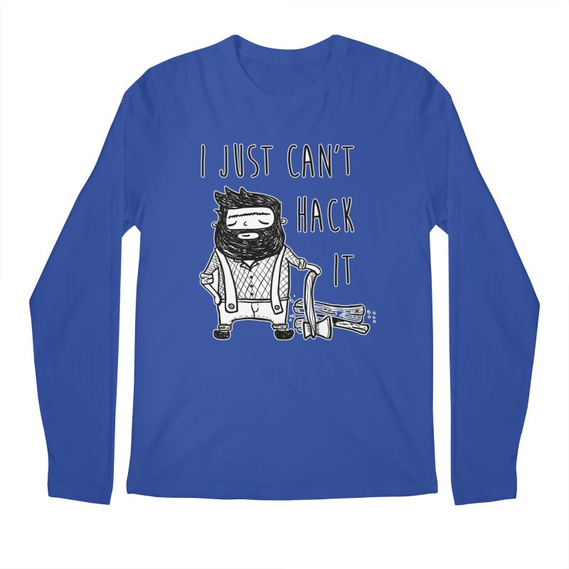 Can't Hack it Men's Regular Longsleeve T-Shirt by RockerByeDestash Market