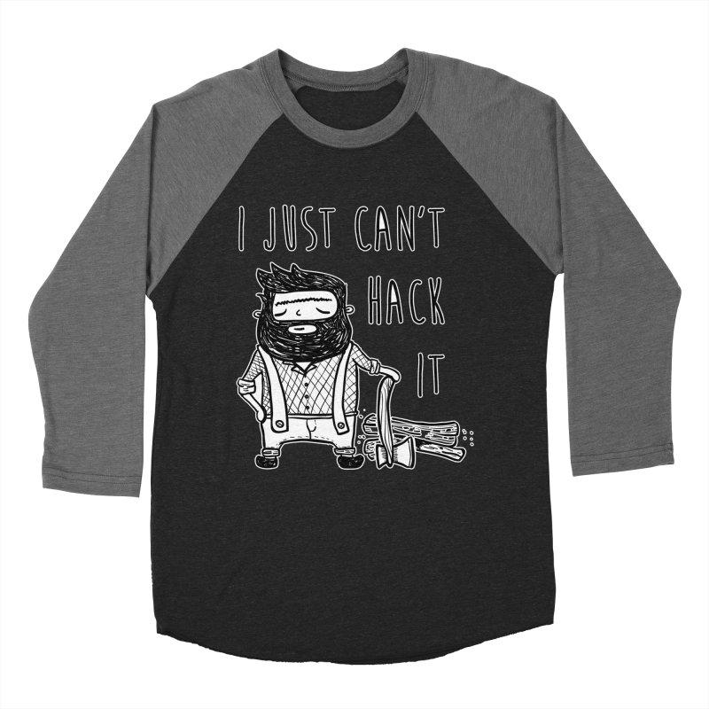 Can't Hack it Women's Baseball Triblend Longsleeve T-Shirt by RockerByeDestash Market