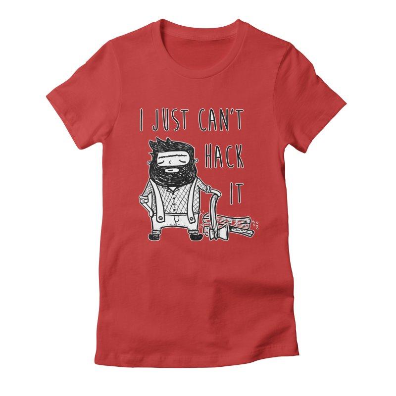 Can't Hack it Women's Fitted T-Shirt by RockerByeDestash Market