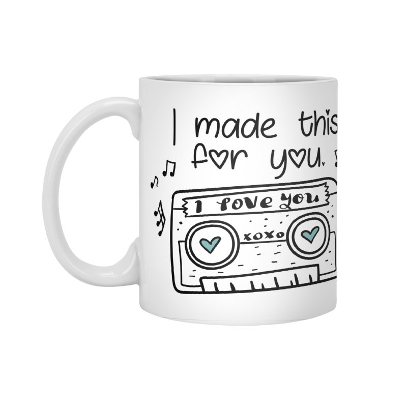 I made this for you. Accessories Standard Mug by RockerByeDestash Market