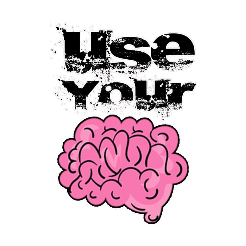 Use Your Brain Home Throw Pillow by RockerByeDestash Market