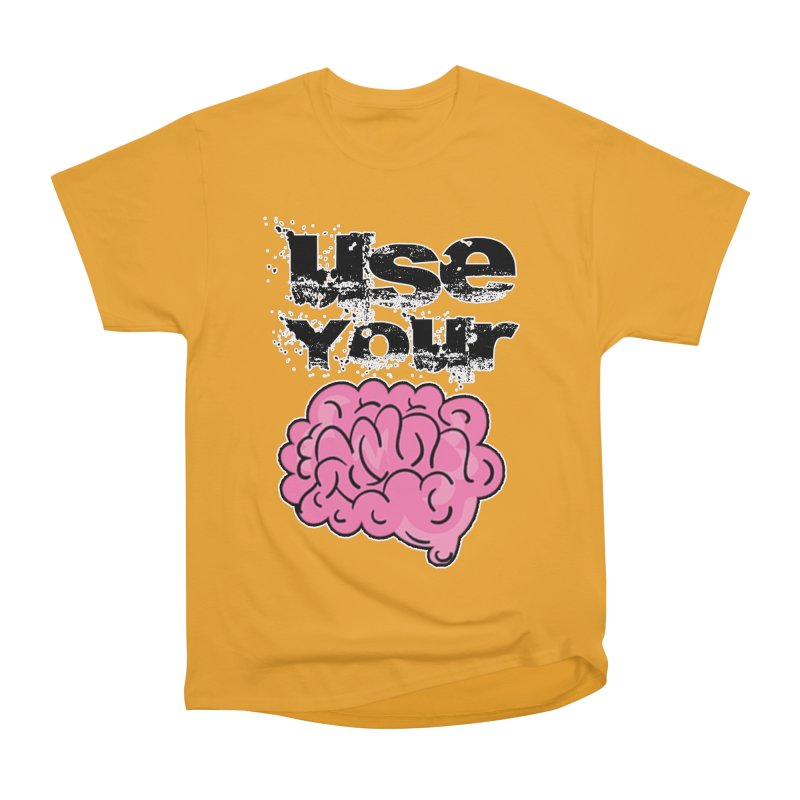 Use Your Brain Men's Heavyweight T-Shirt by RockerByeDestash Market