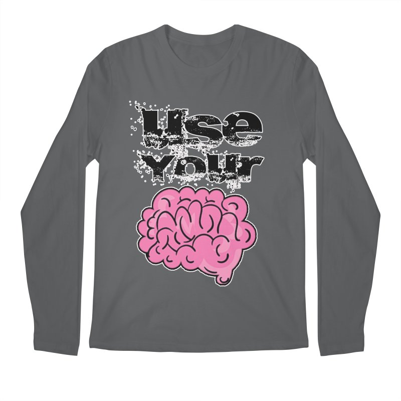 Use Your Brain Men's Longsleeve T-Shirt by RockerByeDestash Market