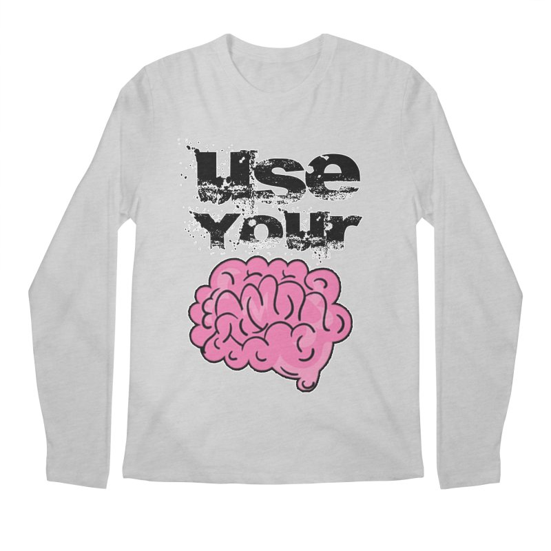 Use Your Brain Men's Regular Longsleeve T-Shirt by RockerByeDestash Market