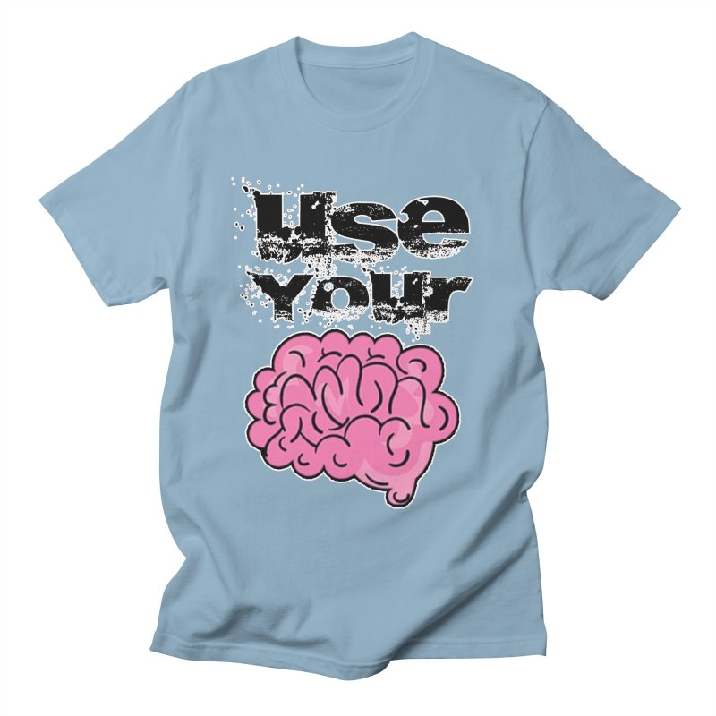 Use Your Brain Men's Regular T-Shirt by RockerByeDestash Market