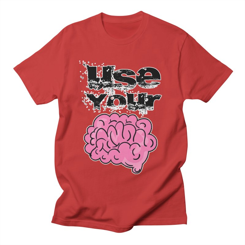 Use Your Brain Women's T-Shirt by RockerByeDestash Market