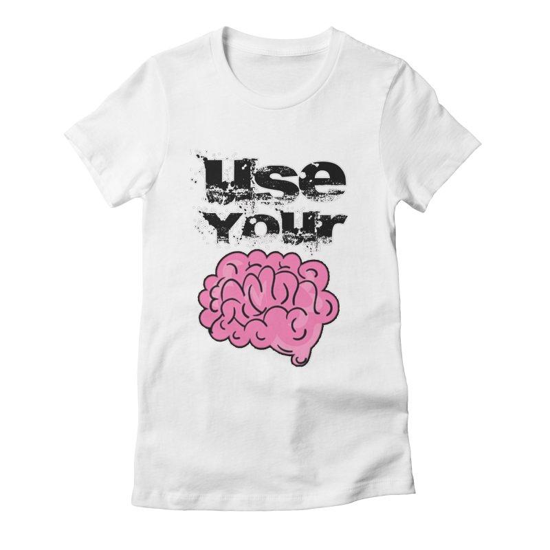 Use Your Brain Women's Fitted T-Shirt by RockerByeDestash Market