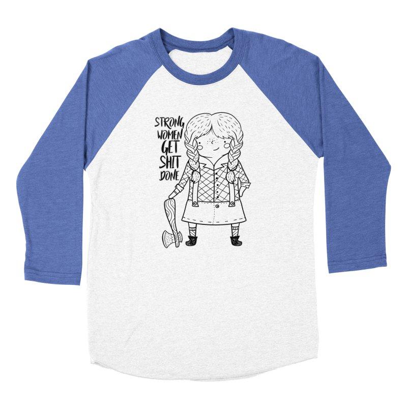 Strong Women Men's Longsleeve T-Shirt by RockerByeDestash Market