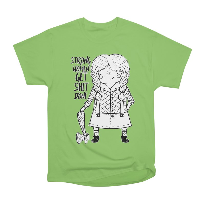 Strong Women Men's T-Shirt by RockerByeDestash Market