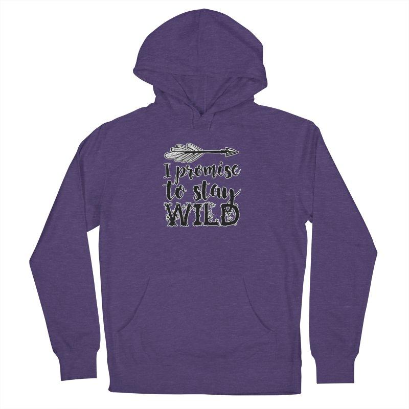 Stay Wild Women's French Terry Pullover Hoody by RockerByeDestash Market