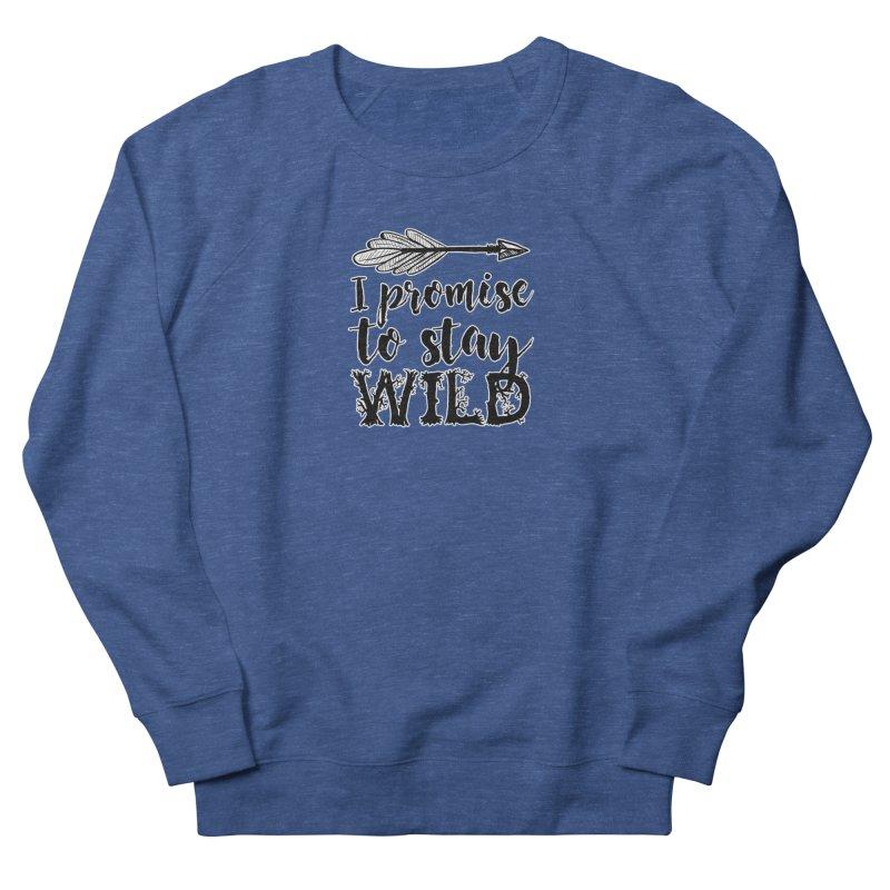 Stay Wild Men's Sweatshirt by RockerByeDestash Market
