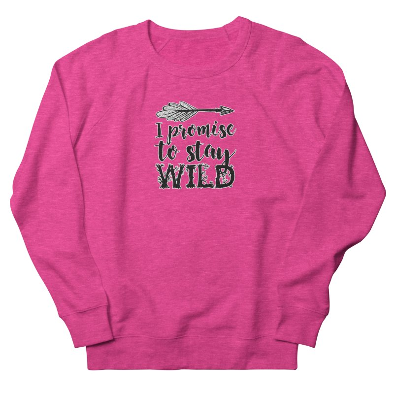 Stay Wild Men's French Terry Sweatshirt by RockerByeDestash Market