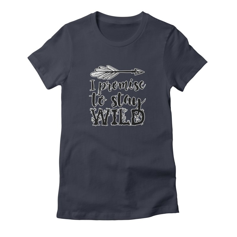 Stay Wild Women's Fitted T-Shirt by RockerByeDestash Market
