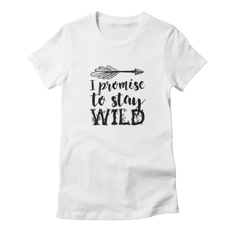 Stay Wild Women's Fitted T-Shirt by RockerByeDestash Market